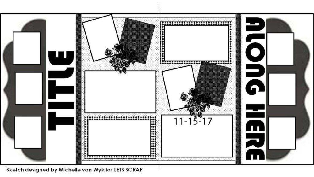 lets scrap sketches dt 11-15-17